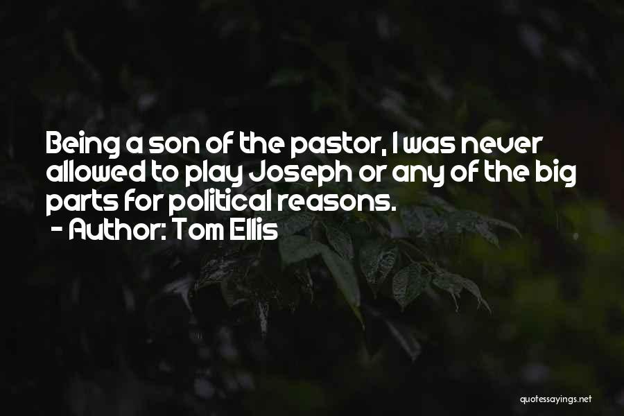Tom Ellis Quotes 1163950