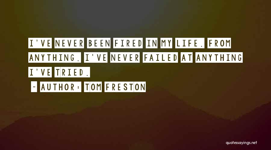 Tom Freston Quotes 1156509