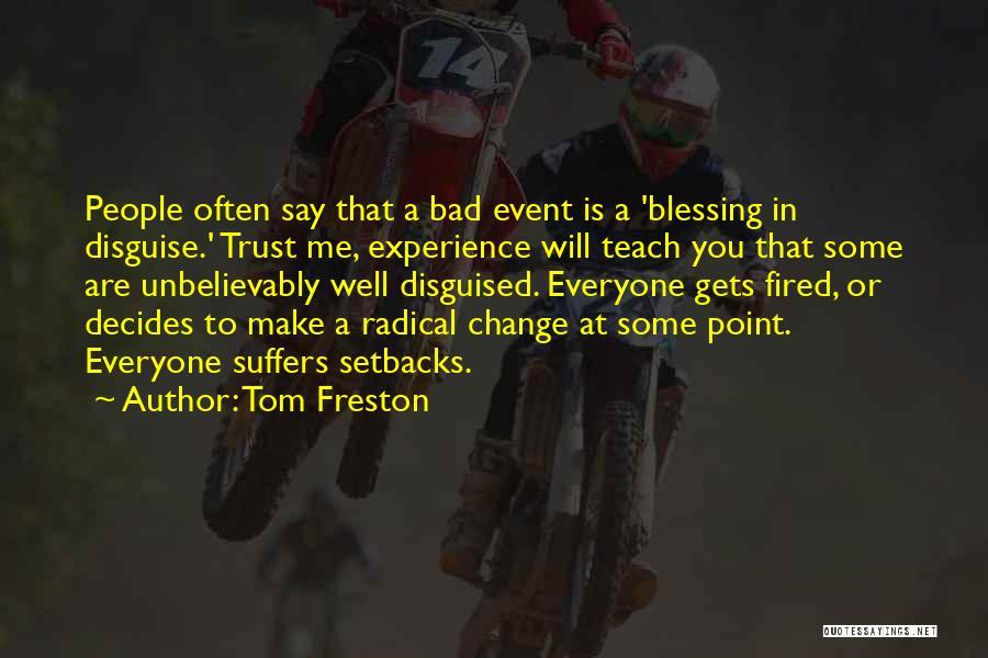 Tom Freston Quotes 1678004