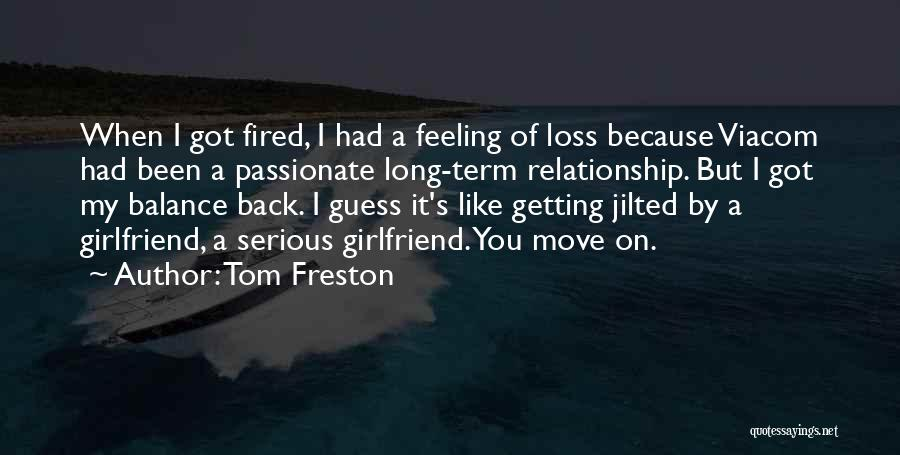 Tom Freston Quotes 1732025