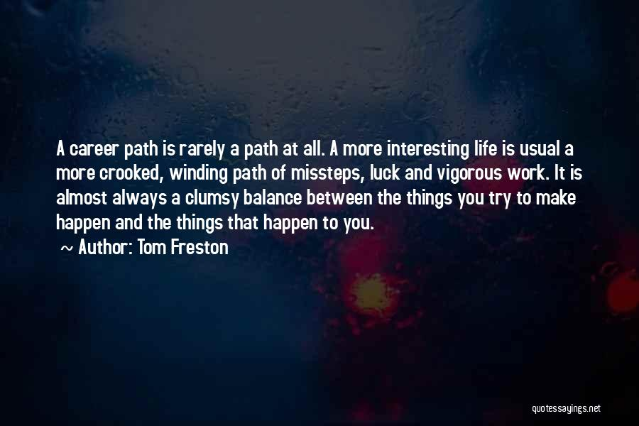 Tom Freston Quotes 2155899