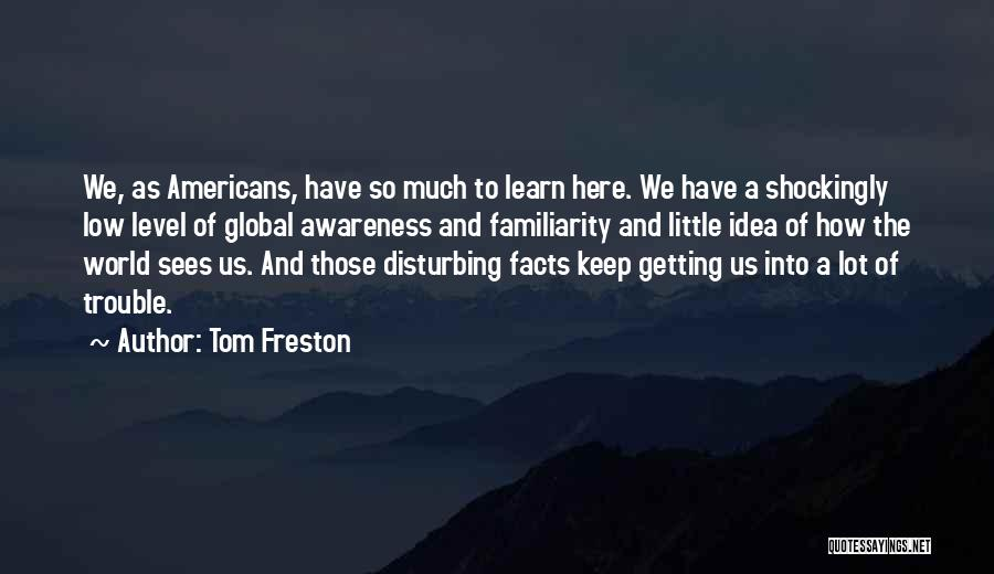 Tom Freston Quotes 593285