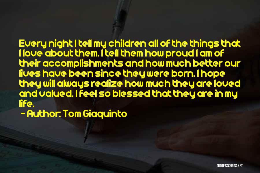 Tom Giaquinto Quotes 1101139