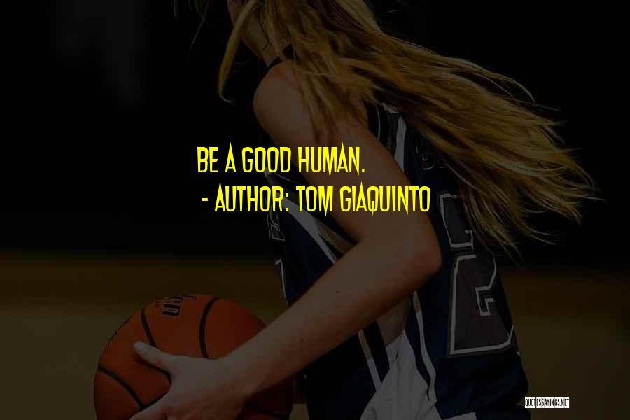 Tom Giaquinto Quotes 1380051