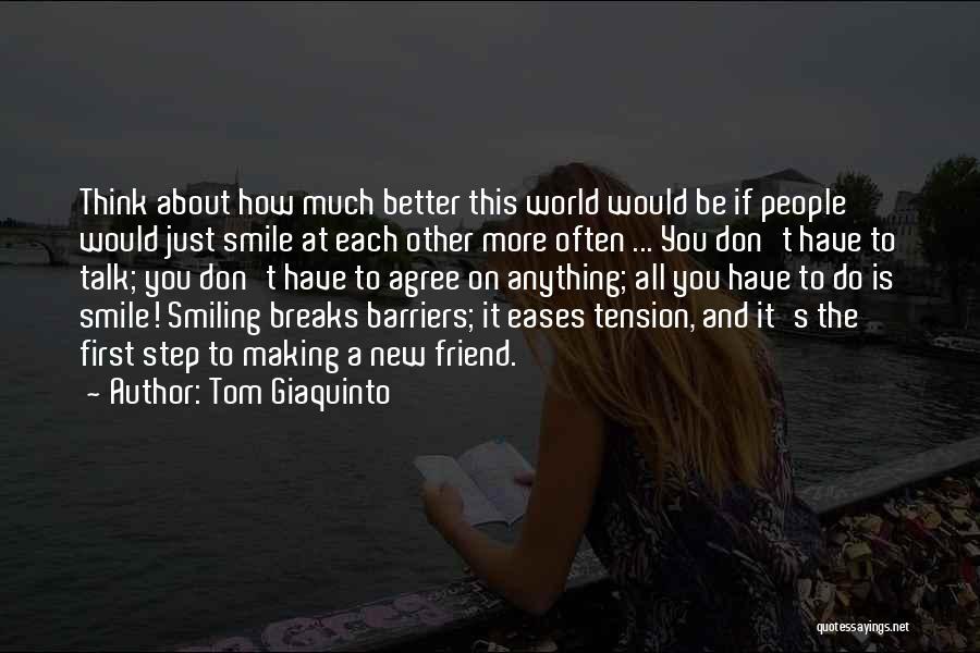 Tom Giaquinto Quotes 158586
