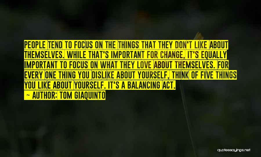Tom Giaquinto Quotes 1682561