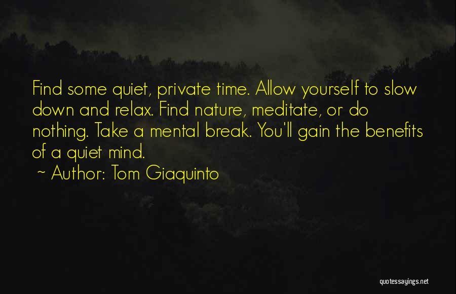 Tom Giaquinto Quotes 1824517