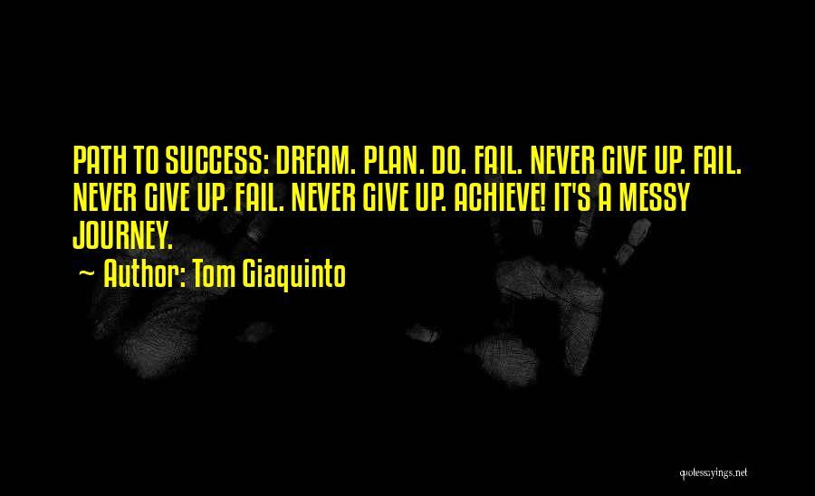 Tom Giaquinto Quotes 2173629