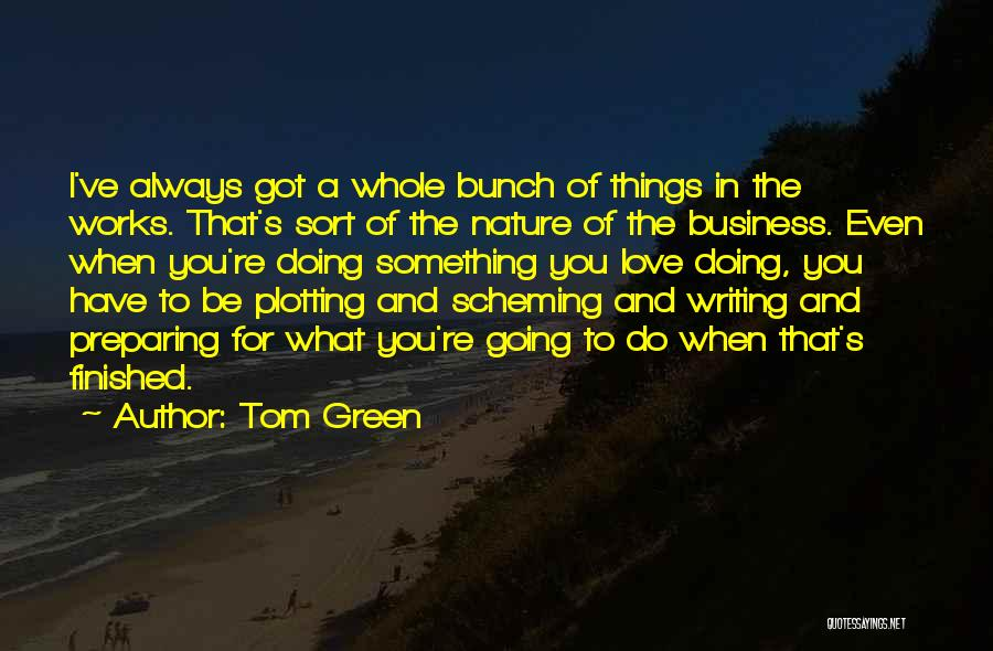 Tom Green Quotes 337865