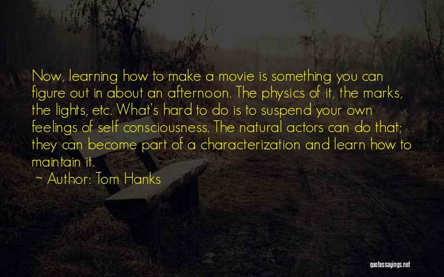 Tom Hanks Quotes 1012203