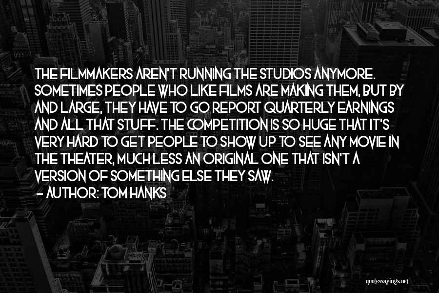 Tom Hanks Quotes 1022574