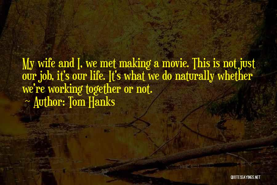 Tom Hanks Quotes 104039