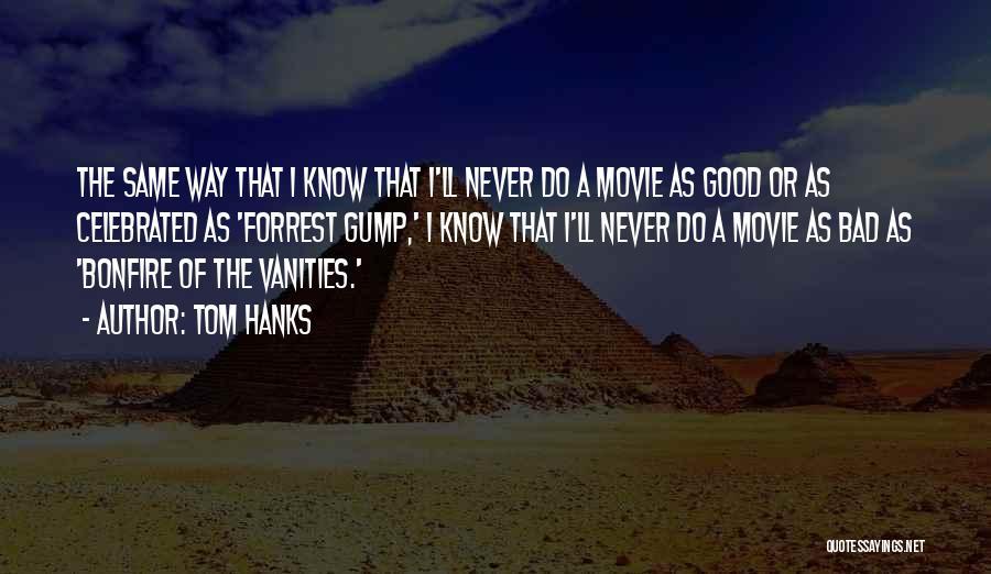 Tom Hanks Quotes 1107180