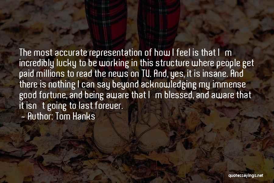Tom Hanks Quotes 1111342