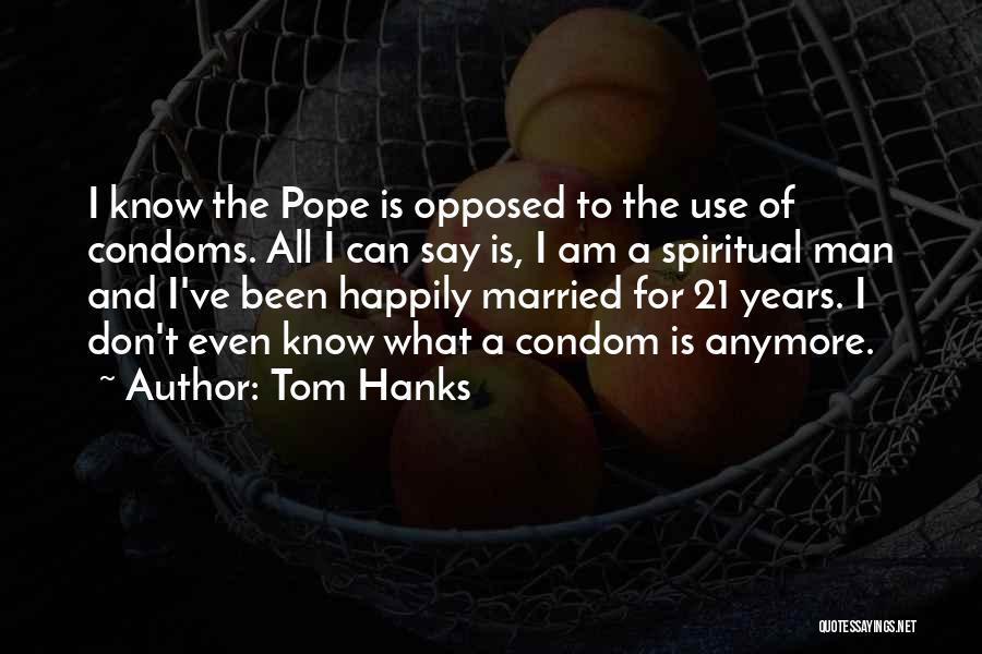 Tom Hanks Quotes 1209274