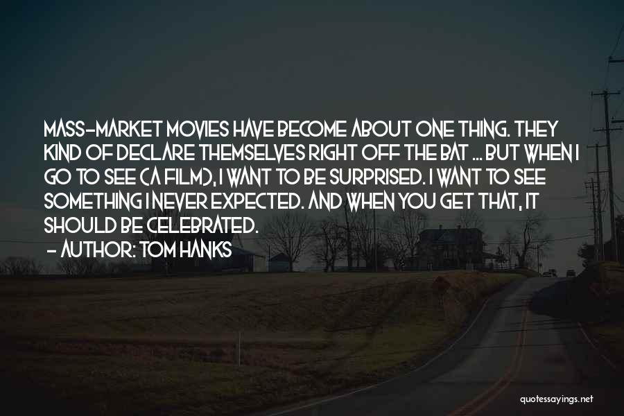 Tom Hanks Quotes 1213464