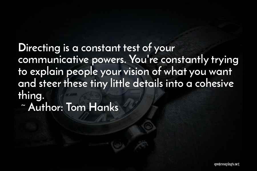 Tom Hanks Quotes 1407814