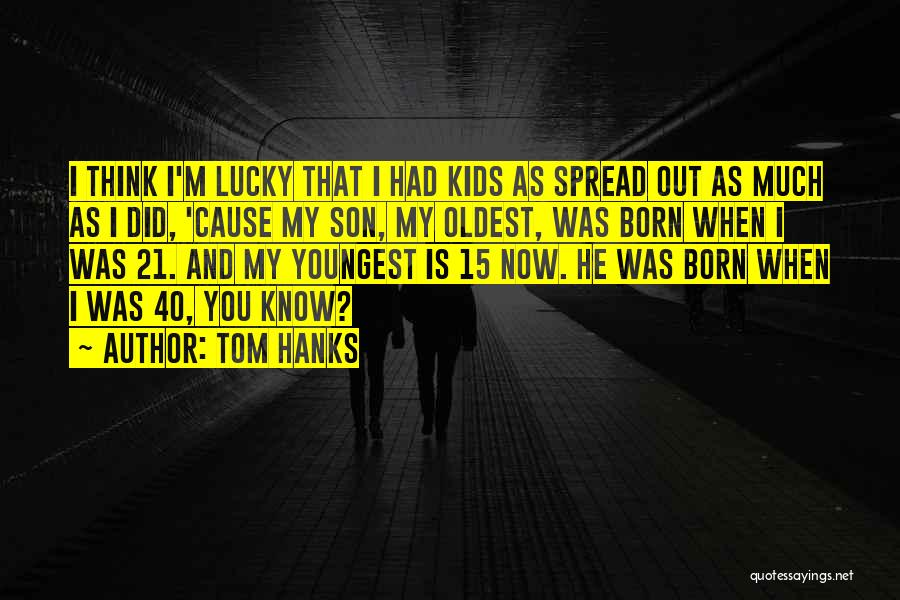 Tom Hanks Quotes 1445977