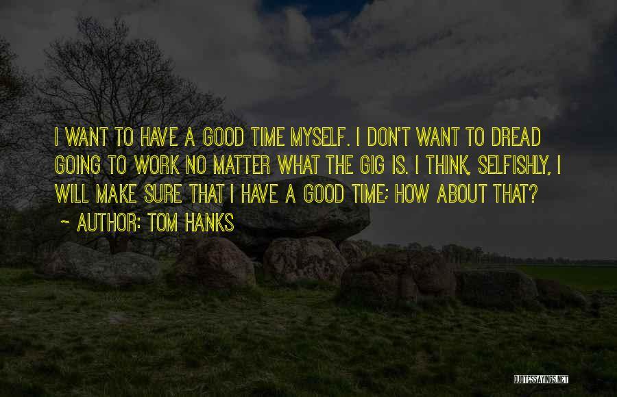 Tom Hanks Quotes 1592131