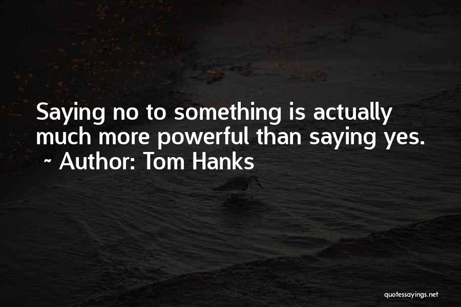Tom Hanks Quotes 1627302