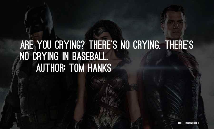 Tom Hanks Quotes 168270