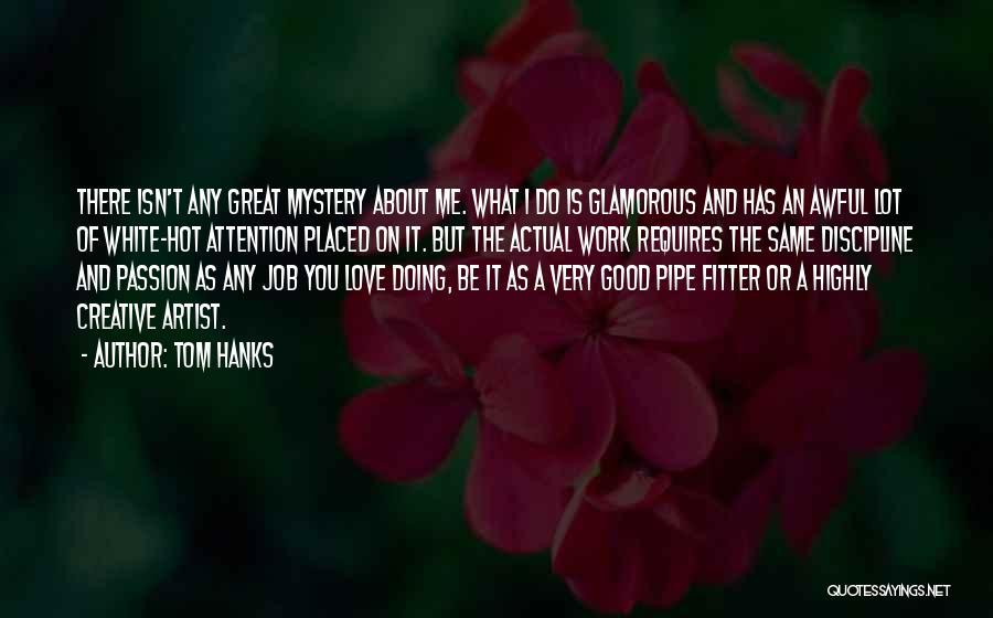 Tom Hanks Quotes 1695358