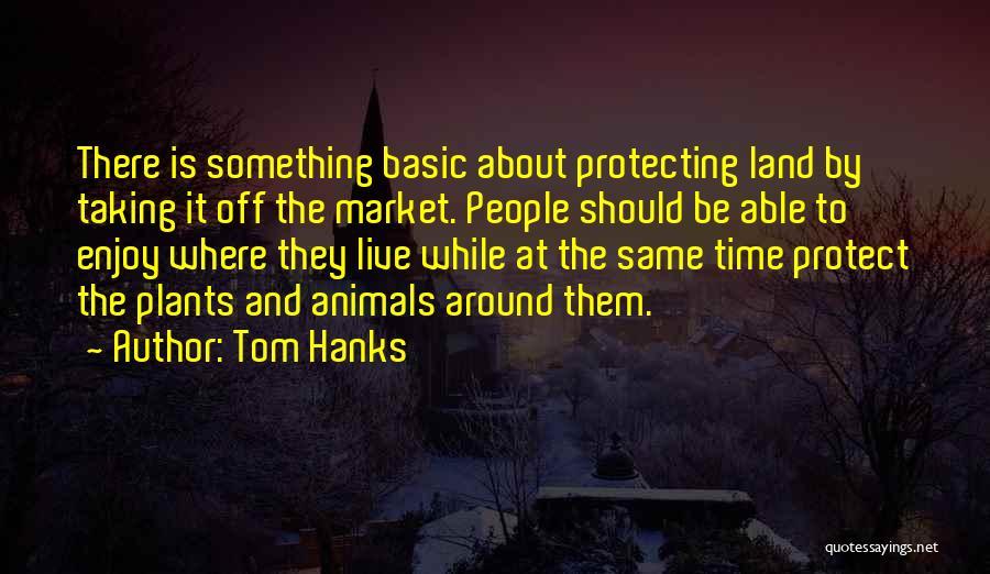 Tom Hanks Quotes 1824545