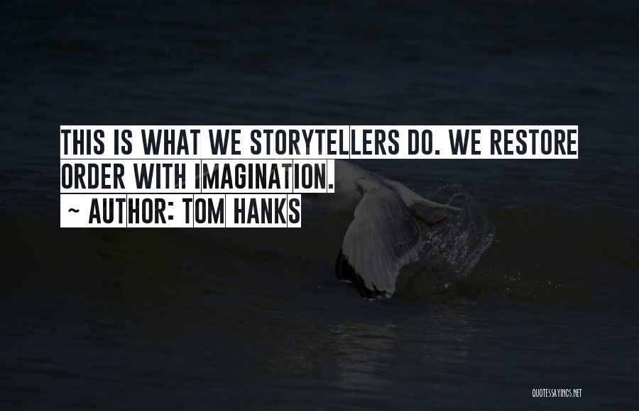 Tom Hanks Quotes 1854208