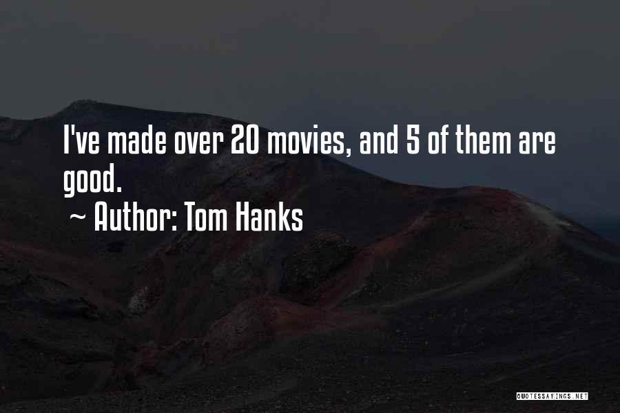 Tom Hanks Quotes 1891676