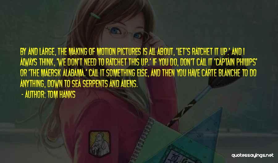 Tom Hanks Quotes 2003679