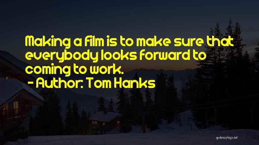 Tom Hanks Quotes 2063991