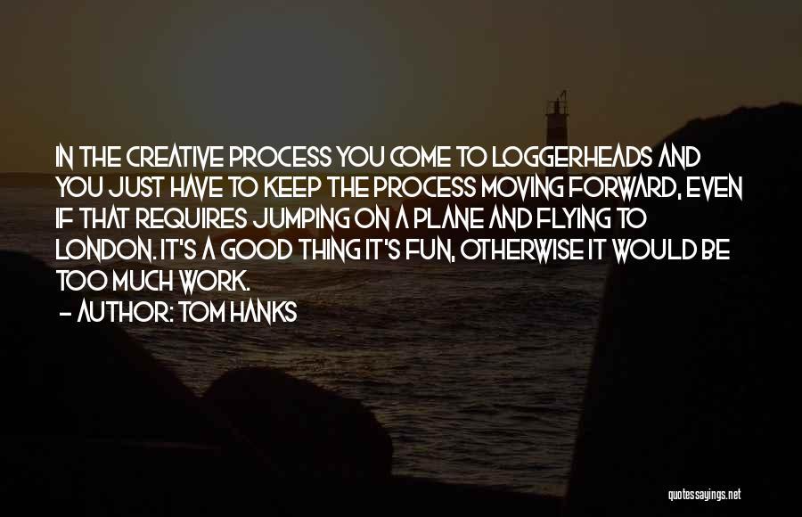 Tom Hanks Quotes 2068900