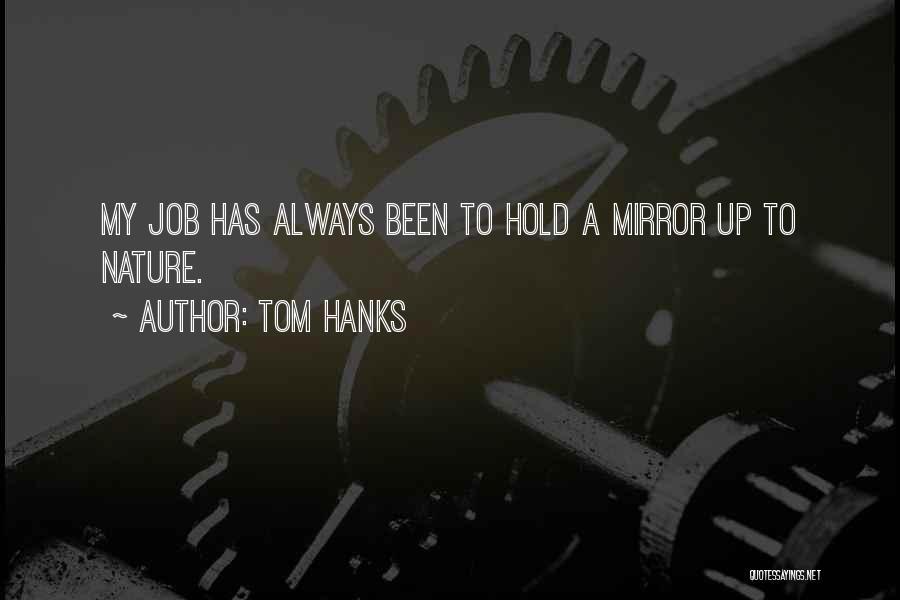 Tom Hanks Quotes 2069108