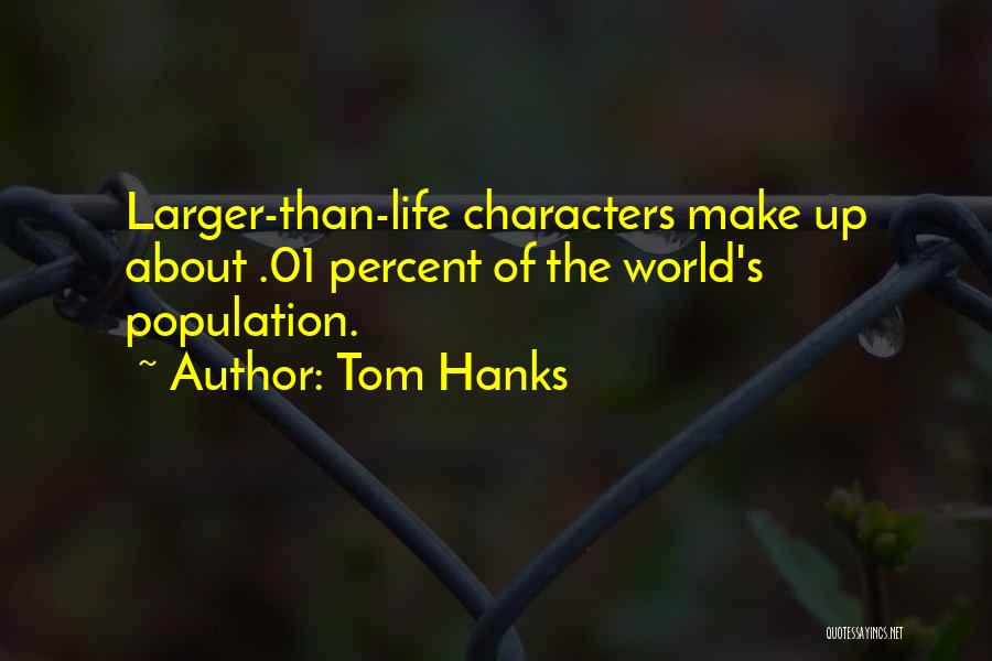 Tom Hanks Quotes 2096141