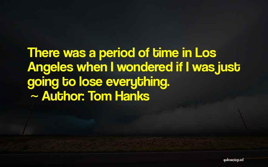 Tom Hanks Quotes 2156425