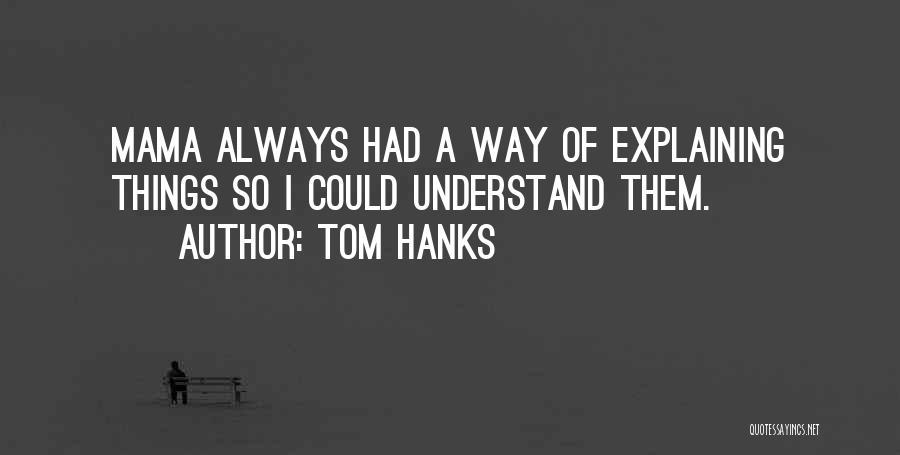 Tom Hanks Quotes 282170