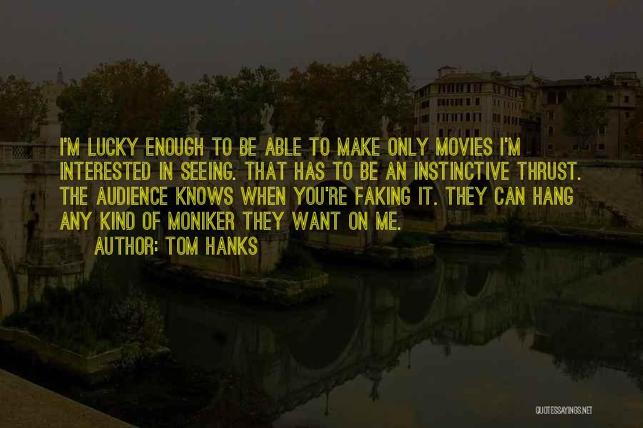 Tom Hanks Quotes 282465