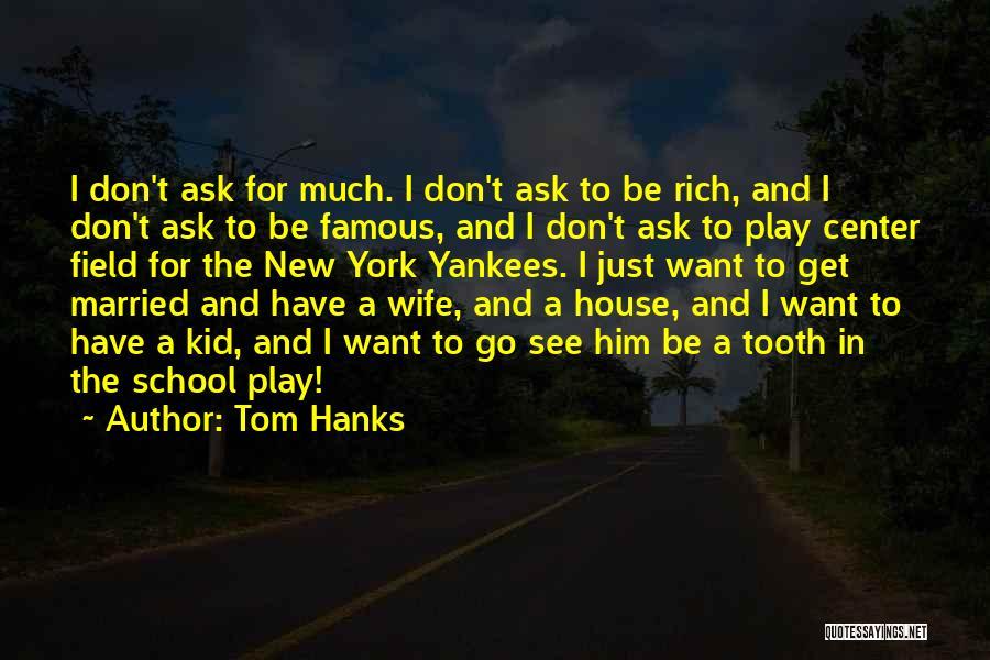 Tom Hanks Quotes 308865