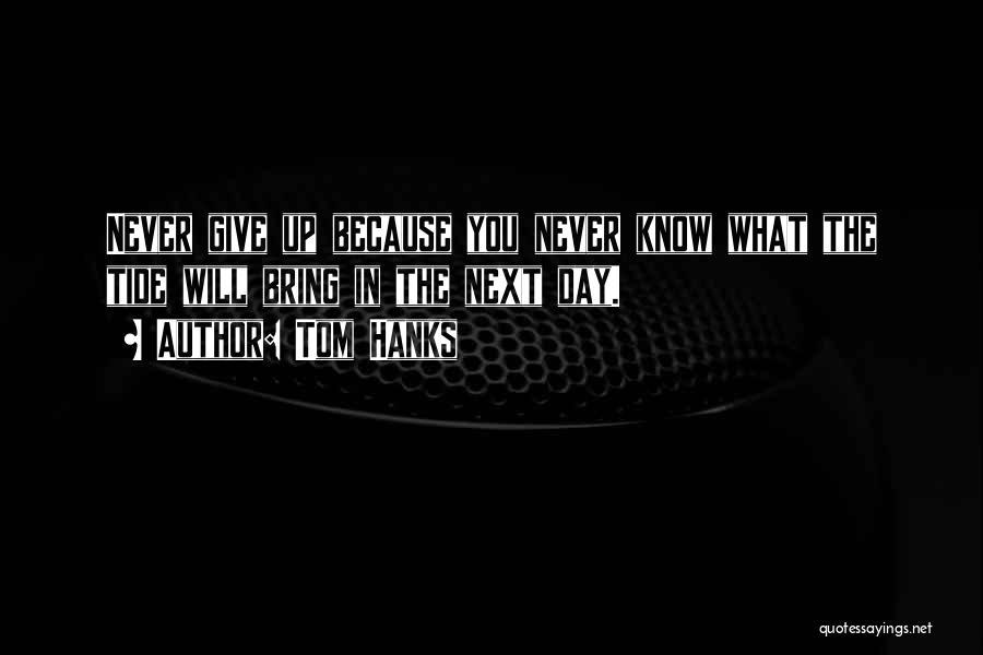 Tom Hanks Quotes 356320
