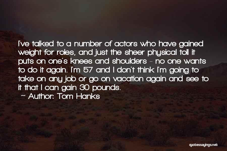 Tom Hanks Quotes 410696