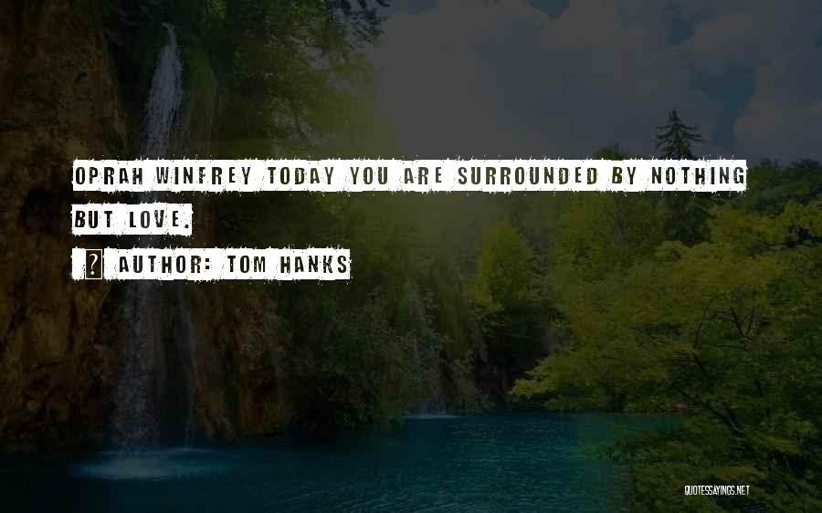 Tom Hanks Quotes 440068