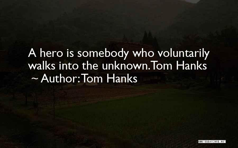 Tom Hanks Quotes 445046