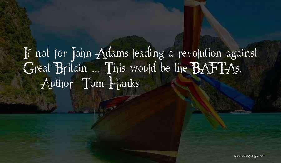 Tom Hanks Quotes 534620