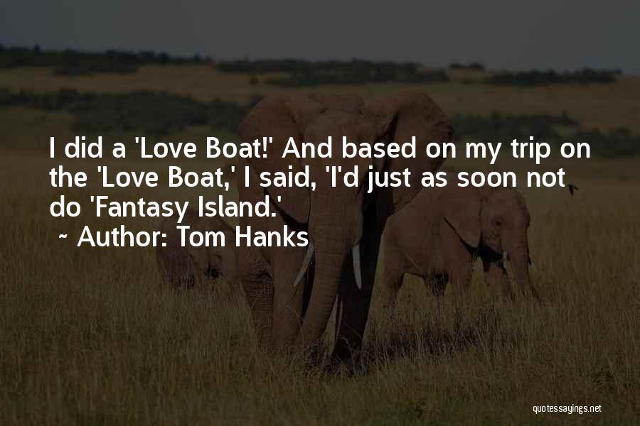 Tom Hanks Quotes 719778