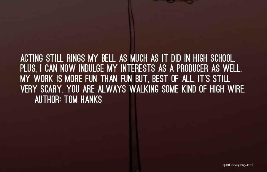Tom Hanks Quotes 743394