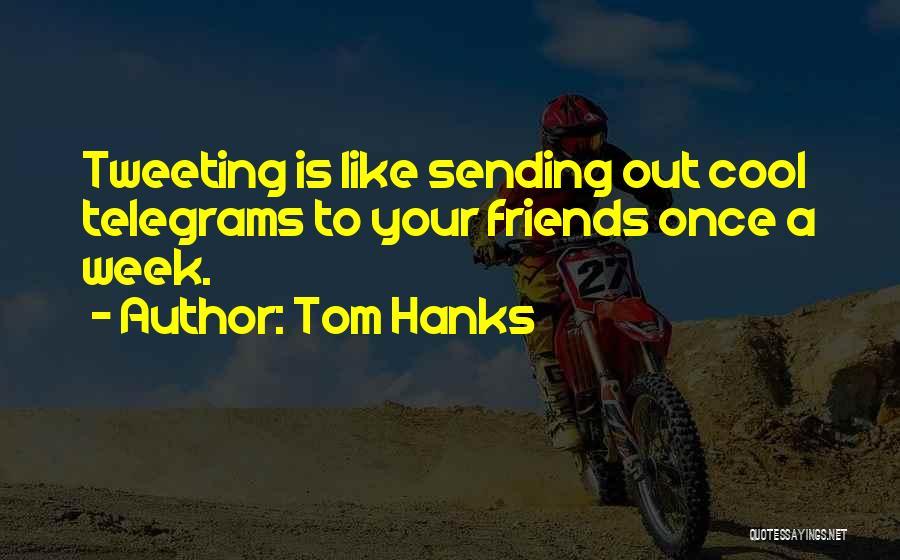 Tom Hanks Quotes 793635