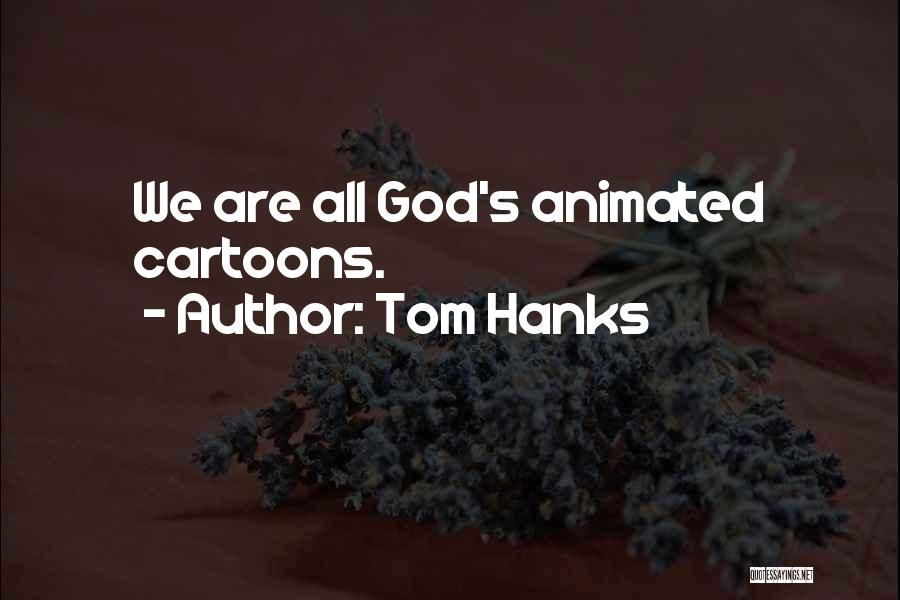 Tom Hanks Quotes 888586