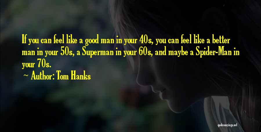 Tom Hanks Quotes 902237