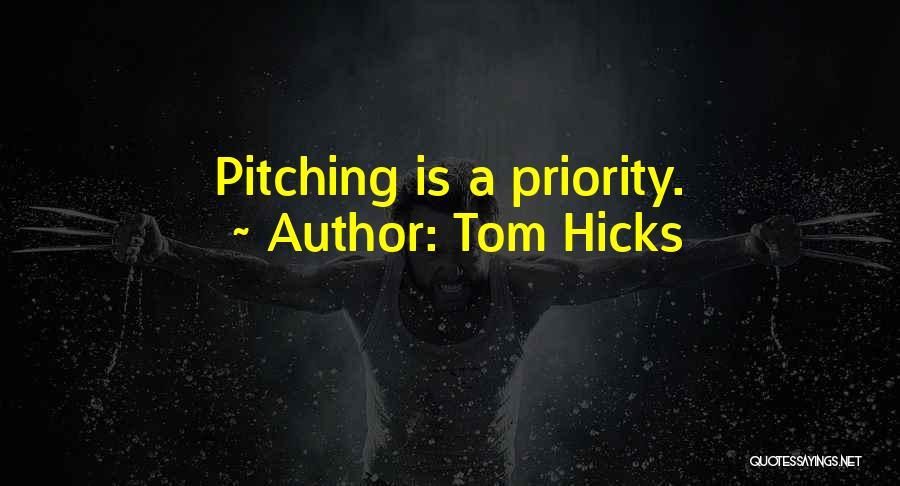 Tom Hicks Quotes 886484