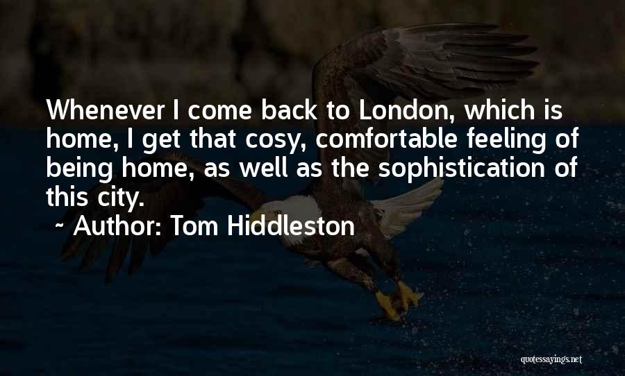 Tom Hiddleston Quotes 1124726